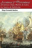Aventuras y desventuras: del famoso Iñigo Martin de Salobreña