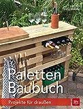 Paletten-Baubuch: Projekte für draußen (BLV)