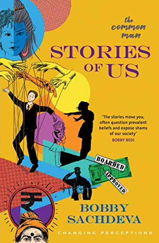 Stories Of Us: 41 Short Stories Of The Common Man By a Common Man
