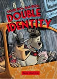 Good Dog Bad Dog: Double Identity (The Phoenix Presents)