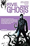 Five Ghosts Vol. 1: The Haunting of Fabian Gray