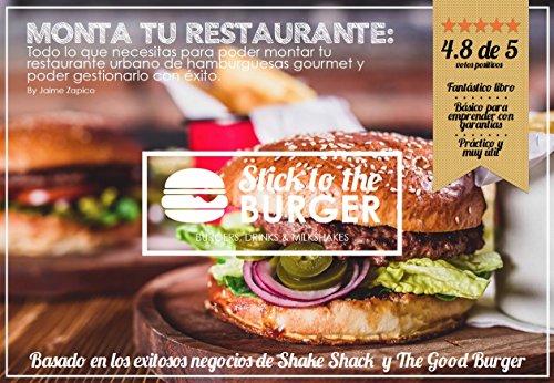 MONTA TU RESTAURANTE: Stick to the burger