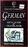 The Gourmet's Companion: German Menu Guide and Translator