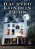 Haunted London Pubs [Lingua Inglese]