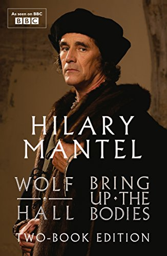 Wolf Hall and Bring Up The Bodies: Two-Book Edition 4