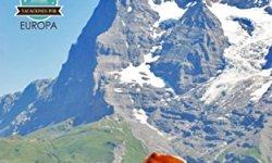 Vacaciones en Suiza: Interlaken y Jungfrau Region leer libros online gratis en español para descargar