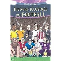 Histoire illustrée du football