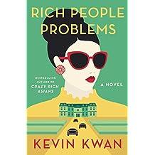 Rich People Problems (A Novel)