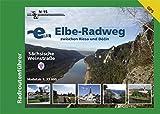 Elberadweg zwischen Riesa und Decin - Sächsische Weinstraße: Radroutenführer