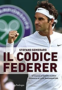 cbdbb0c3c5ba6 I 10 migliori libri su Federer   Cosmico - Migliori, recensioni e ...