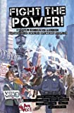 Fight the Power! : A Visual History of Protest Amongst the English Speaking Peoples