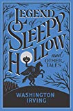The Legend of Sleepy Hollow (Barnes & Noble Flexibound Editions)