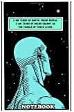 """Notebook: Illustration Of Dr Manhattan Watchmen Quote I Am Tir , Journal for Writing, College Ruled Size 6"""" x 9"""", 110 Pages"""