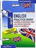 English practice book. Lavoro di ripasso per la lingua inglese. Livello iniziale