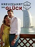 Kreuzfahrt ins Glück - Hochzeitsreise nach Dubai