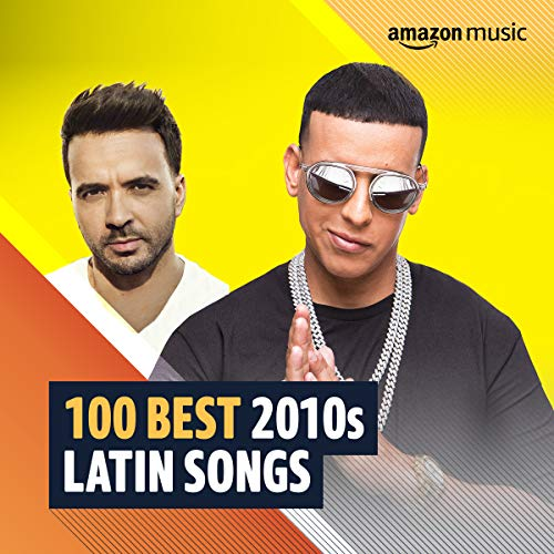 100 Best 2010s Latin Songs
