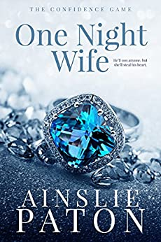 One Night Wife (The Confidence Game) by [Paton, Ainslie]
