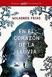 En el corazón de la lluvia (Algaida Literaria - Premio Logroño De Novela)