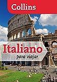 Italiano para viajar (Para viajar) (Español - Italiano)