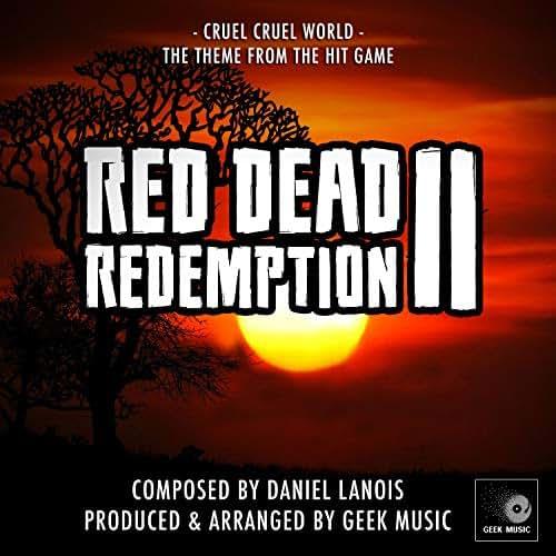 Red Dead Redemption 2 - Cruel, Cruel World - Main Theme