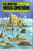 43, Rue du Vieux-Cimetière - livre 7: La monstrueuse farce du loch Ness