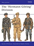 The Hermann Göring Division (Men-at-Arms, Band 385)