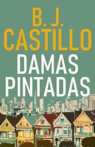 Damas Pintadas de B.J. Castillo
