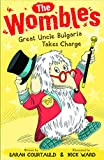 The Wombles: Great Uncle Bulgaria Takes Charge