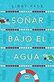 Soñar bajo el agua (FUERA DE COLECCION SUMA.)