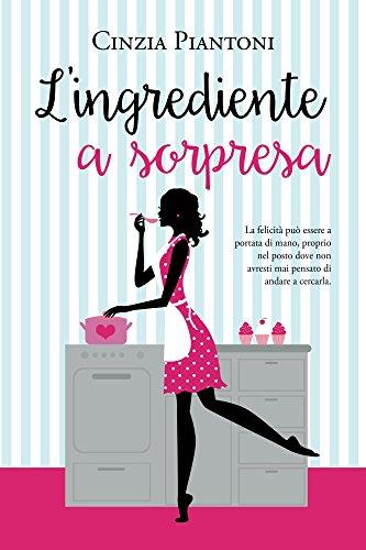 L'ingrediente a Sorpresa Book Cover