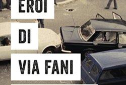! Gli eroi di Via Fani. I cinque agenti della scorta di Aldo Moro: chi erano e perché vivono ancora Epub Gratis