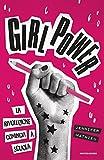 Girl power. La rivoluzione comincia a scuola