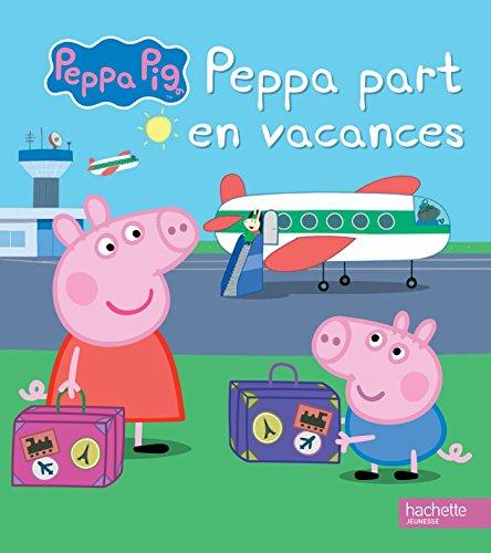 Peppa pig part en vacances