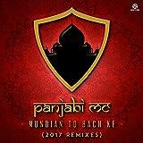 Mundian to Bach Ke (2017 Remixes)