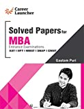 MBA Solved Papers (XAT, IIFT, NMAT, SNAP, CMAT)
