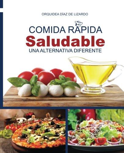 Comida Rápida Saludable: una alternativa diferente