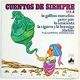Cuentos de Siempre Vol. 4. La gallina Marcelina. Peter Pan. La Cenicienta. La cigarra y la hormiga. Aladino