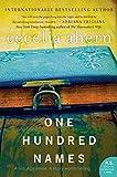 One Hundred Names: A Novel by Cecelia Ahern (2014-05-06)