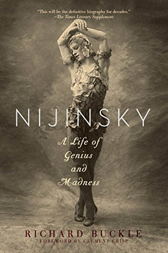 Nijinsky - A Life of Genius and Madness