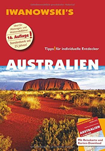 Australien mit Outback - Reiseführer von Iwanowski: Individualreiseführer mit Extra-Reisekarte und Karten-Download (Reisehandbuch)