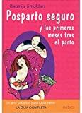 POSPARTO SEGURO (MADRE Y BEBÉ)