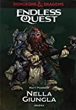 Nella giungla. Dungeons & Dragons. Endless quest