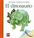 El dinosaurio (Mundo maravilloso)
