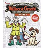 [ Wallace & Gromit Comic Strips Collection, Volume 2: 2011-2012: The Complete Newspaper Sproxton, David ( Author ) ] { Hardcover } 2014