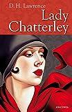 Lady Chatterley: und ihr Liebhaber