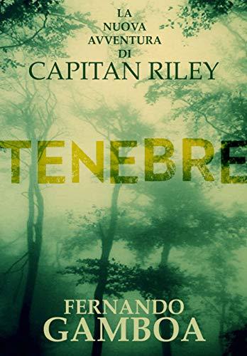 TENEBRE (Le avventure di Capitan Riley Vol. 2) (Italian Edition)
