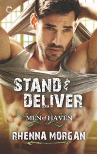 Stand & Deliver (Men of Haven) by [Morgan, Rhenna]