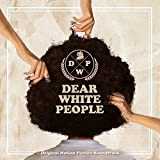 Dear White People by Various Artists