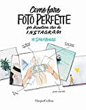 Come fare foto perfette per diventare star di Instagram