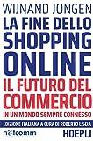 Il volume tratta tutti gli argomenti chiave del retail, dallo shopping mobile all'intelligenza artificiale, fino all'economia di condivisione per Amazon e Alibaba, con uno stile coinvolgente: una lettura obbligata per chiunque sia parte attiva nel bu...